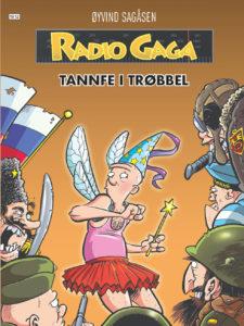 Radio Gaga tannfe i trøbbel